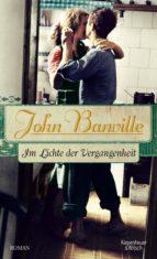 im lichte der vergangenheit (ebook)-john banville-9783462307658