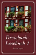dreisbach lesebuch 1 (ebook) 9783958931558