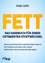 fett. das handbuch für einen optimierten stoffwechsel (ebook)-anja leitz-9783959714358
