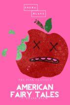 american fairy tales | the pink classics (ebook)-frank l. baum-sheba blake-9783962553258