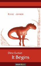 dino evolve: it begins (ebook) ricki joyner 9783990487358