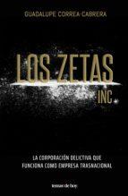 los zetas inc. (ebook)-guadalupe correa-cabrera-9786070750458
