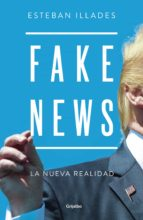 fake news (ebook) esteban illades 9786073160858