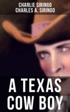 a texas cow boy (ebook) charlie siringo 9788027220458