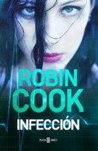 infeccion robin cook 9788401015458