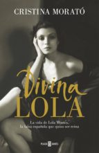 divina lola (ebook) cristina morato 9788401019258