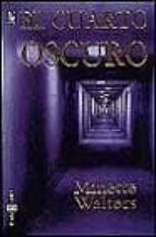EL CUARTO OSCURO | MINETTE WALTERS | Comprar libro 9788401461958