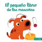 el pequeño libro de las mascotas-nathalie choux-9788408132158