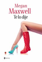 te lo dije (ebook)-megan maxwell-9788408134558