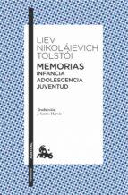 memorias. infancia/adolescencia/juventud-lev nicolaievich tolstoi-9788408151258