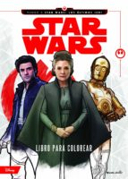 star wars: rumbo a los ultimos jedi: libro para colorear 9788408179658