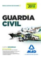 guardia civil. simulacros de examen 2 9788414210758