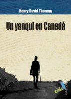 un yanqui en canada-henry david thoreau-9788415019558