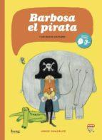 barbosa el pirata-jorge gonzalez-9788415051558