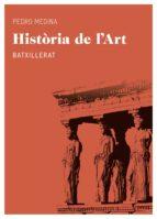 historia de l art (batxillerat)-pedro medina-9788415192558