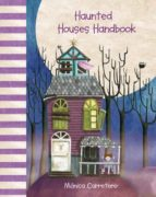 haunted houses handbook-monica carretero-9788415241058