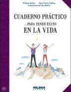 cuaderno practico para tener exito en la vida-philippe greffoy-9788415322658
