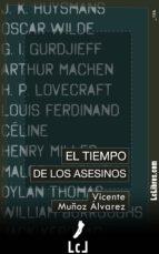 el tiempo de los asesinos (ebook)-vicente muñoz alvarez-9788415414858