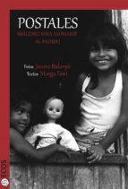 postales. imágenes para asomarse al mundo (ebook)-jaume balanya-9788415563358