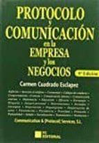 protocolo y comunicacion en la empresa y los negocios (8ª ed.) carmen cuadrado esclapez 9788415781158
