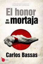 el honor es una mortaja (serie herodoto corominas 1)-carlos bassas-9788415828358