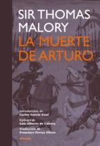 la muerte de arturo thomas malory 9788415937258