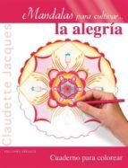 mandalas para cultivar la alegria-claudette jacques-9788415968658