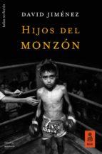 hijos del monzón (ebook)-david jimenez-9788416023158