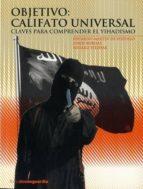 objetivo: califato universal eduardo martin de pozuelo 9788416372058