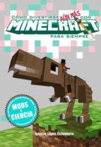 como divertirse aun mas con minecraft para siempre-ignacio lopez-9788416436958