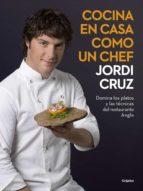 cocina en casa como un chef (ebook) jordi cruz 9788416449958