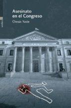 asesinato en el congreso chesus yuste cabello 9788416461158