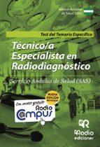 tecnicos especialistas en radiodiagnostico del sas. test del temario-9788416506958
