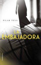 la embajadora-pilar tena-9788416700158