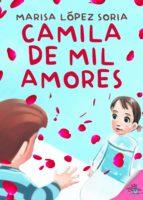 CAMILA DE MIL AMORES