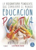 educación positiva (ebook) elisa macias rivero 9788416979158