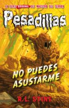 PESADILLAS 23: NO PUEDES ASUSTARME de R.L. STINE