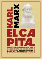 el capital: libro i: critica de la economia politica. el proceso de produccion del capital karl marx 9788417146658