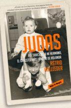 JUDAS: ASÍ TRAICIONÉ A MI HERMANO, EL GÁNSTER MÁS FAMOSO DE HOLAN DA