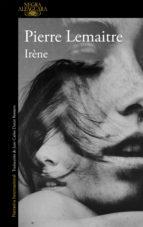irene (serie camille verhoeven 1) pierre lemaitre 9788420418858