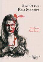 escribe con rosa montero-rosa montero-9788420431758