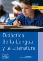 didactica de la lengua y la literatura-antonio mendoza-9788420534558