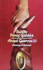 angel guerra (t.2)-benito perez galdos-9788420601458