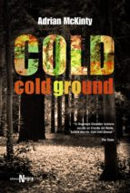 cold cold ground adrian mckinty 9788420612058