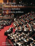 teoria y metodos de la ciencia politica-gerry stoker-david marsh-9788420681658