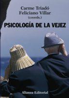 psicología de la vejez (ebook)-carme triado-feliciano villar-9788420688558