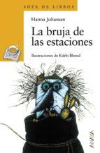 la bruja de las estaciones (2ª ed.) hanna johansen 9788420777658