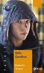 hello goodbye roberto vivero 9788421694558