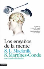 los engaños de la mente (ebook)-stephen l. macknick-susana martinez conde-9788423326358