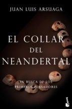 el collar del neandertal juan luis arsuaga 9788423355358